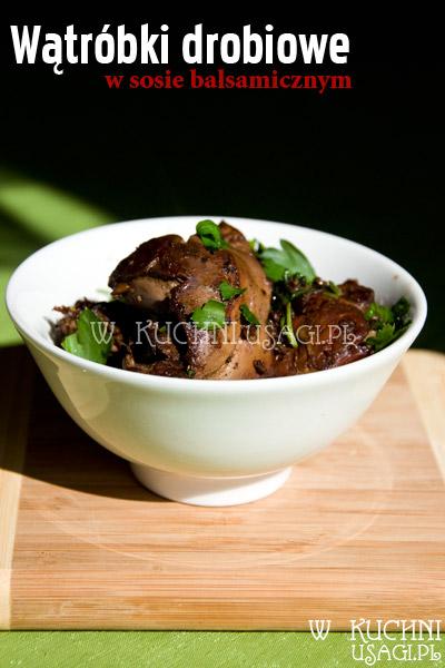 Wątróbka drobiowa w sosie balsamicznym