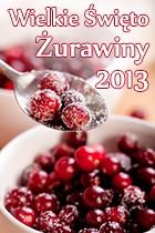 Wielkie Święto Żurawiny 2013 - zaproszenie